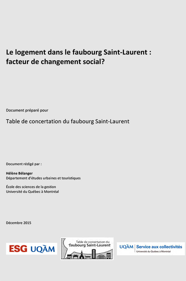 Le logement dans le faubourg Saint-‐Laurent : facteur de changement social?