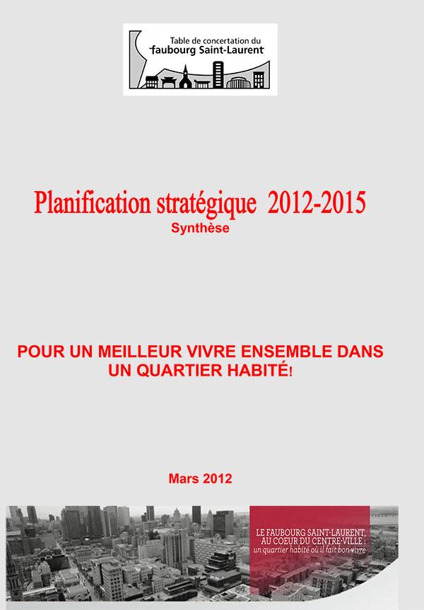 Planification stratégique 2012-2015 Synthèse